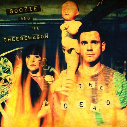 Soozie and the Cheesewagon - The Dead