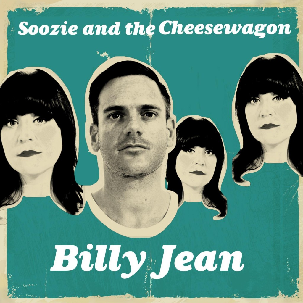 Soozie and the Cheesewagon - Billie Jean